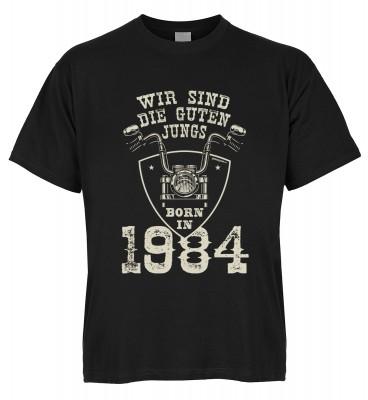 Wir sind die guten Jungs born in 1984 T-Shirt Bio-Baumwolle