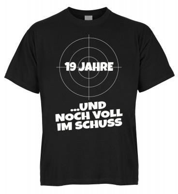 19 Jahre und noch voll im Schuss T-Shirt Bio-Baumwolle