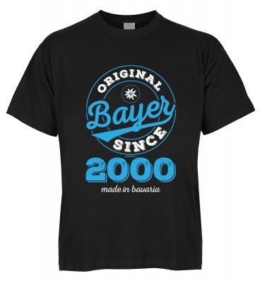 Original Bayer Since 2000 made in bavaria T-Shirt Bio-Baumwolle