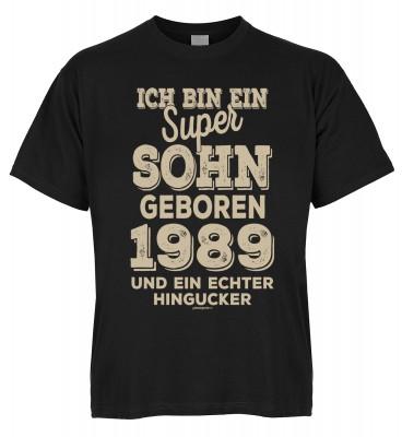 Ich bin ein super Sohn geboren 1989 und ein echter Hingucker T-Shirt Bio-Baumwolle