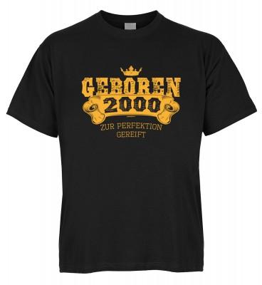 Geboren 2000 zur Perfektion gereift T-Shirt Bio-Baumwolle