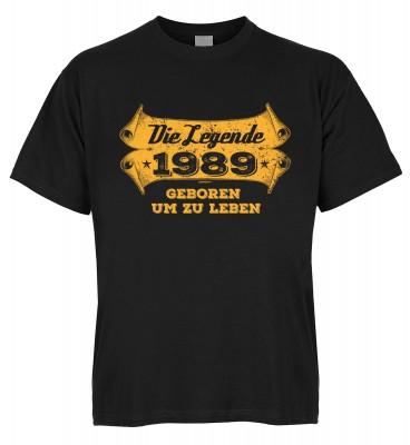 Die Legende 1989 geboren um zu leben T-Shirt Bio-Baumwolle