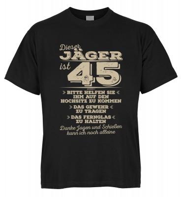 Dieser Jäger ist 45 Bitte helfen Sie ihm auf den Hochsitz zu kommen Das Gewehr zu tragen T-Shirt Bio