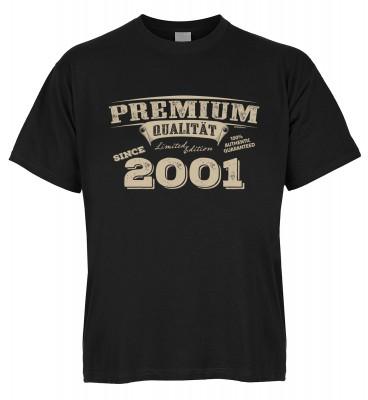Premium Qualität since 2001 T-Shirt Bio-Baumwolle