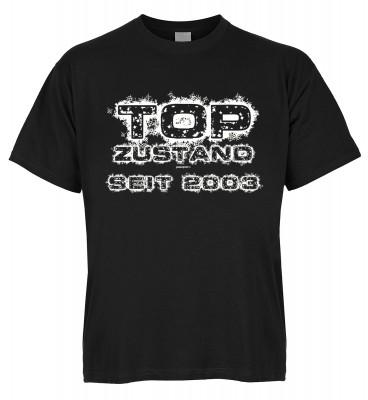 Top Zustand seit 2003 T-Shirt Bio-Baumwolle