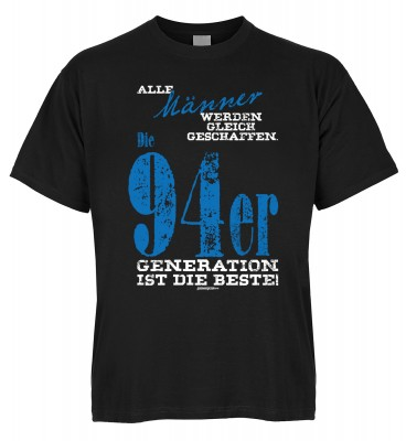 Alle Männer werden gleich geschaffen. Die 94er Generation ist die Beste T-Shirt Bio-Baumwolle