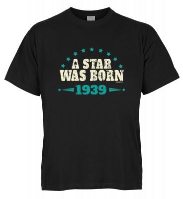 A Star was born 1939 T-Shirt Bio-Baumwolle