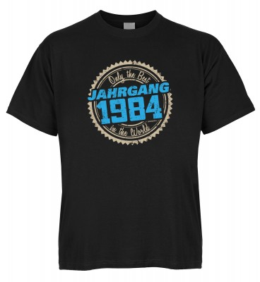 Only the Best in the World Jahrgang 1984 T-Shirt Bio-Baumwolle