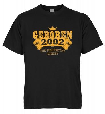 Geboren 2002 zur Perfektion gereift T-Shirt Bio-Baumwolle