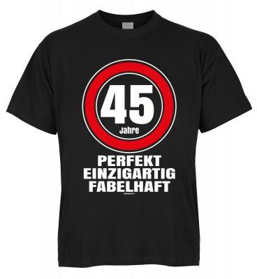 45 Jahre perfekt einzigartig fabelhaft T-Shirt Bio-Baumwolle