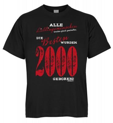 Alle Lieblingsmenschen werden gleich geschaffen die Besten wurden 2000 geboren T-Shirt Bio-Baumwolle