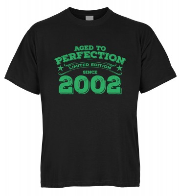 Aged to perfection Limited Edition since 2002 T-Shirt Bio-Baumwolle