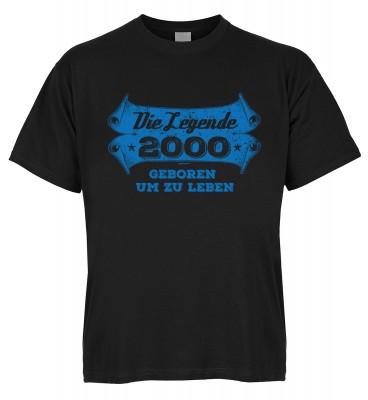Die Legende 2000 geboren um zu leben T-Shirt Bio-Baumwolle