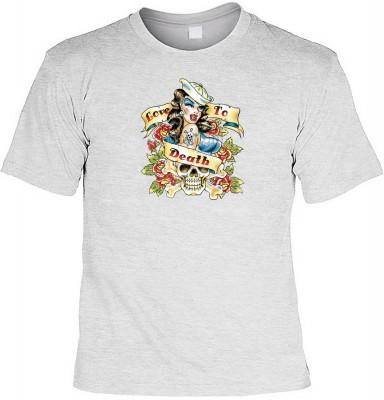 Love to death tatoo mit der Artikel-Nr.: HK_Mot_07_12443-P14<b>Biker - Motiv T-Shirt</b><br><br><br><b><u>Angaben zum Produkt vom Hersteller:</u><br><br><b><i>Das Material ist 100% Baumwolle</b><b>Die Tshirts haben ein Schulter zu Schulter Nackenband für