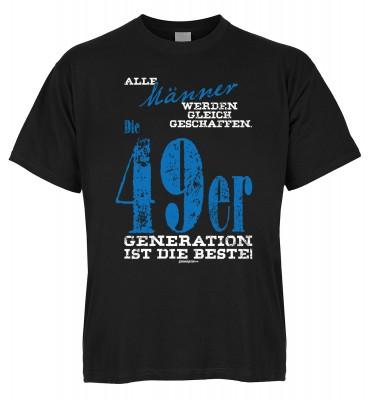 Alle Männer werden gleich geschaffen. Die 49er Generation ist die Beste T-Shirt Bio-Baumwolle