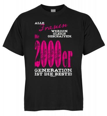 Alle Frauen werden gleich geschaffen. Die 2000er Generation ist die Beste T-Shirt Bio-Baumwolle
