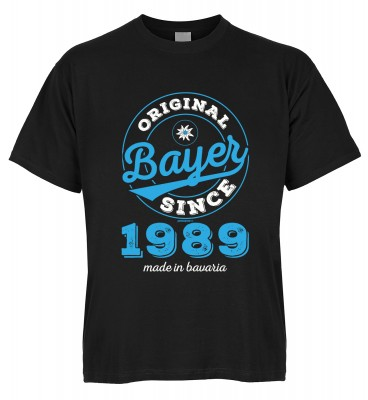 Original Bayer Since 1989 made in bavaria T-Shirt Bio-Baumwolle