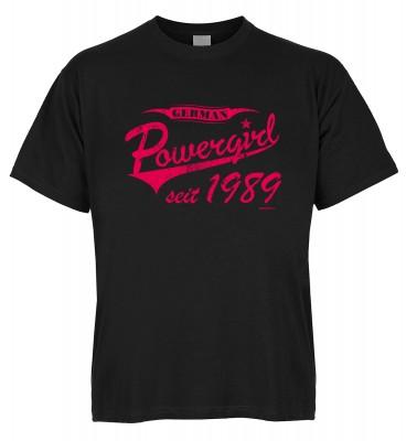German Powergirl seit 1989 T-Shirt Bio-Baumwolle