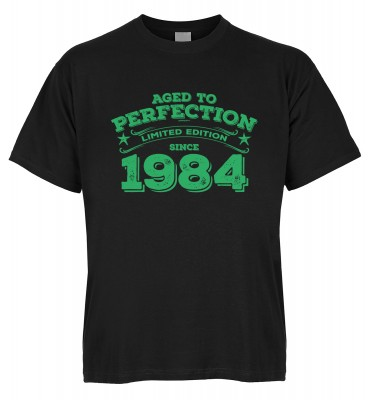Aged to perfection Limited Edition since 1984 T-Shirt Bio-Baumwolle