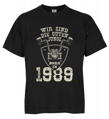 Wir sind die guten Jungs born in 1989 T-Shirt Bio-Baumwolle