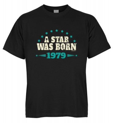 A Star was born 1979 T-Shirt Bio-Baumwolle