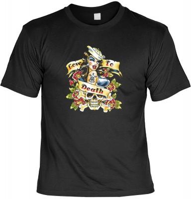 Love to death tatoo mit der Artikel-Nr.: HK_Mot_01_12443-P14<b>Biker - Motiv T-Shirt</b><br><br><br><b><u>Angaben zum Produkt vom Hersteller:</u><br><br><b><i>Das Material ist 100% Baumwolle</b><b>Die Tshirts haben ein Schulter zu Schulter Nackenband für