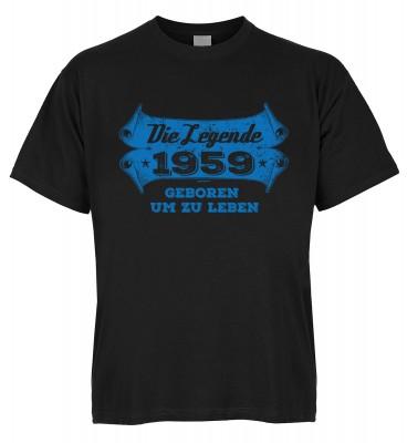 Die Legende 1959 geboren um zu leben T-Shirt Bio-Baumwolle