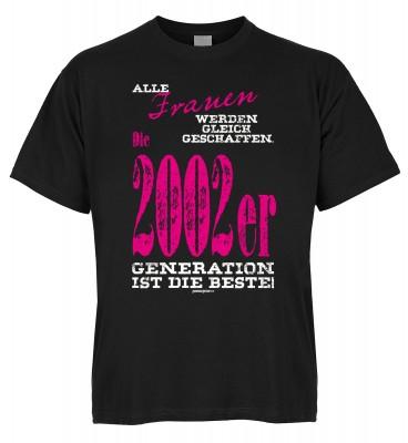 Alle Frauen werden gleich geschaffen. Die 2002er Generation ist die Beste T-Shirt Bio-Baumwolle