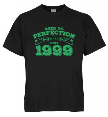 Aged to perfection Limited Edition since 1999 T-Shirt Bio-Baumwolle
