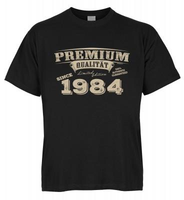 Premium Qualität since 1984 T-Shirt Bio-Baumwolle