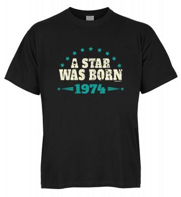 A Star was born 1974 T-Shirt Bio-Baumwolle