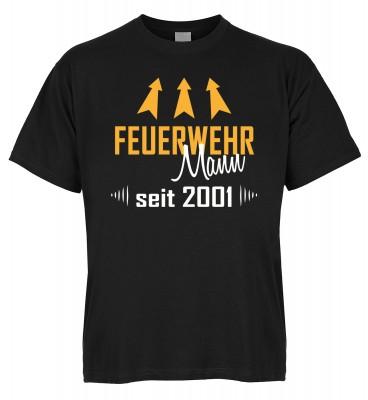Feuerwehr Mann seit 2001 T-Shirt Bio-Baumwolle