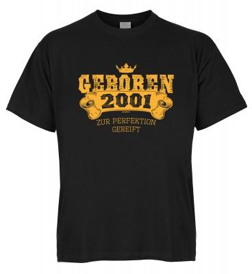Geboren 2001 zur Perfektion gereift T-Shirt Bio-Baumwolle