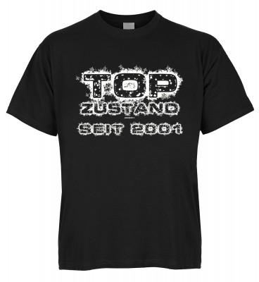 Top Zustand seit 2001 T-Shirt Bio-Baumwolle