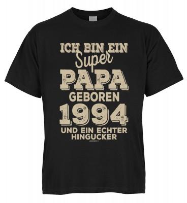Ich bin ein super Papa geboren 1994 und ein echter Hingucker T-Shirt Bio-Baumwolle